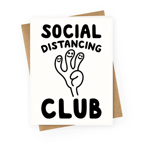 Social Distancing Club Greeting Card