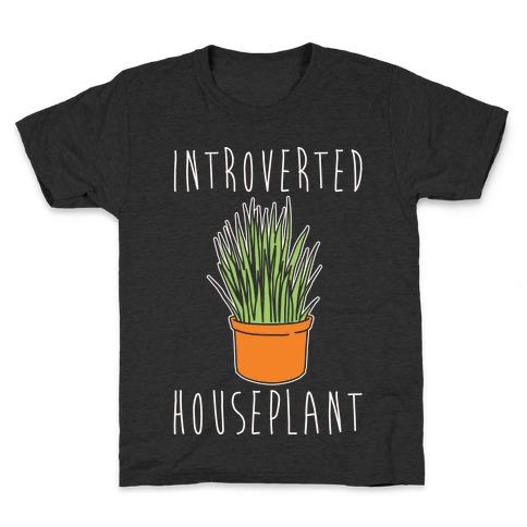 Introverted Houseplant White Print Kids T-Shirt