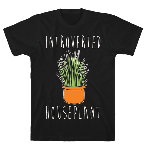 Introverted Houseplant White Print Mens T-Shirt