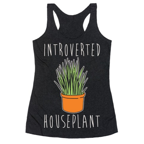 Introverted Houseplant White Print Racerback Tank Top