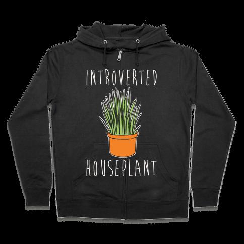 Introverted Houseplant White Print Zip Hoodie
