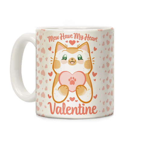 Mew Have My Heart, Valentine Coffee Mug