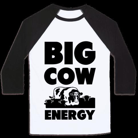 Big Cow Energy Baseball Tee