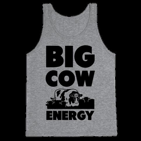 Big Cow Energy Tank Top