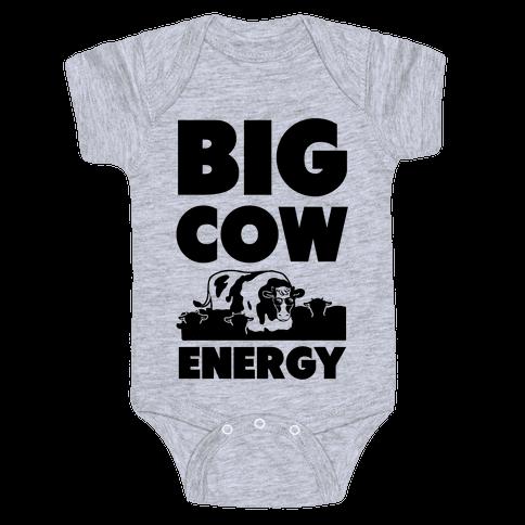 Big Cow Energy Baby Onesy