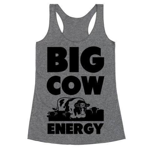 Big Cow Energy Racerback Tank Top