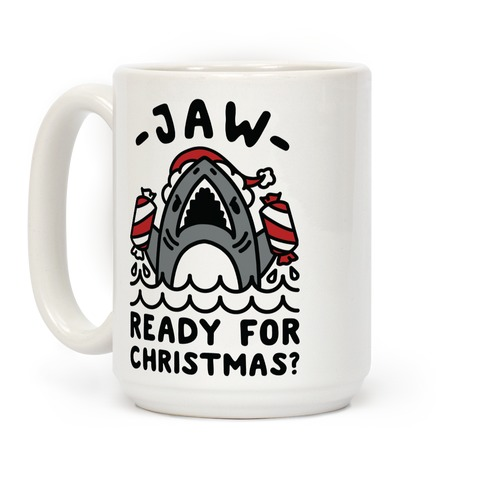 Jaw Ready For Christmas? Santa Shark Coffee Mug
