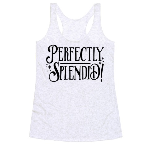 Perfectly Splendid Racerback Tank Top