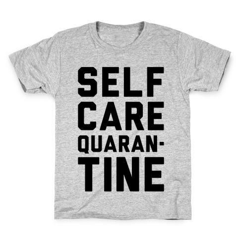 Self Care Quarantine Kids T-Shirt