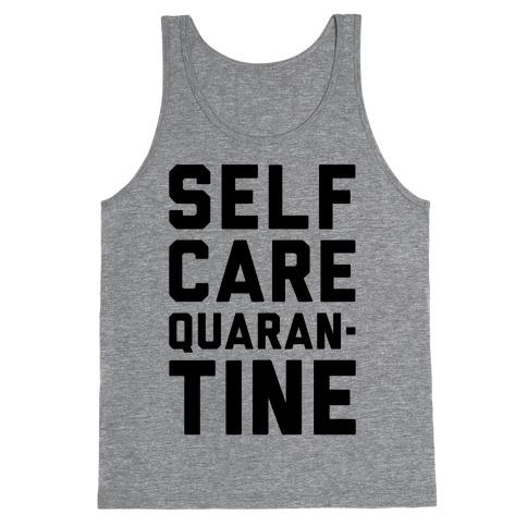 Self Care Quarantine Tank Top