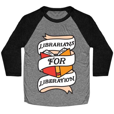 Librarians For Liberation Baseball Tee