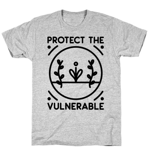 Protect The Vulnerable T-Shirt