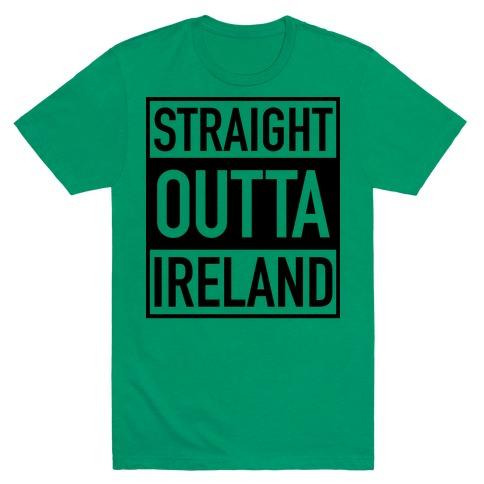 Straight Outta Ireland Mens T-Shirt