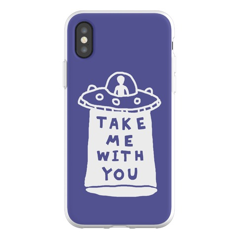 Take Me With You UFO Phone Flexi-Case
