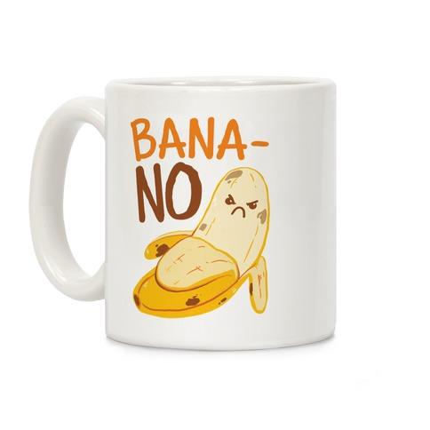 BanaNO Coffee Mug