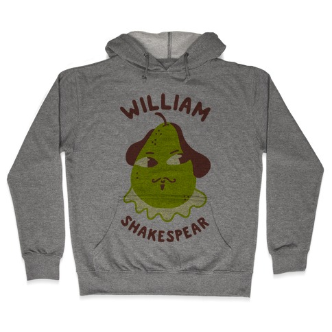 William ShakesPear Hooded Sweatshirt
