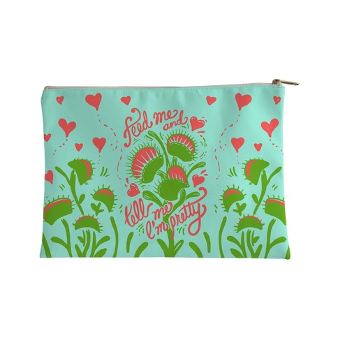 Venus Fly Trap: Feed Me & Tell Me I'm Pretty Accessory Bag