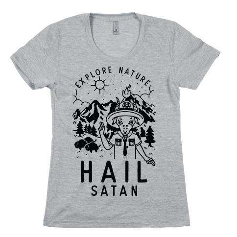 Explore Nature Hail Satan Womens T-Shirt