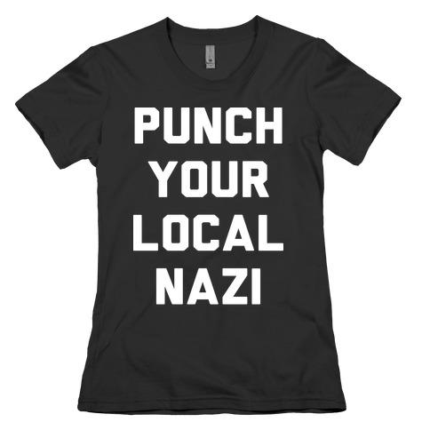 Punch Your Local Nazi Womens T-Shirt
