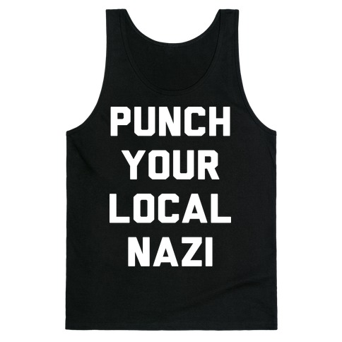 Punch Your Local Nazi Tank Top