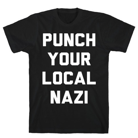 Punch Your Local Nazi Mens/Unisex T-Shirt