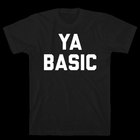 YA BASIC Mens T-Shirt