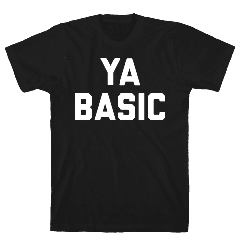 YA BASIC Mens T-Shirt