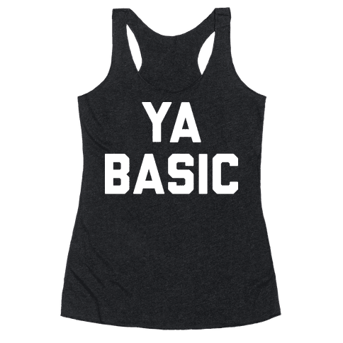 YA BASIC Racerback Tank Top
