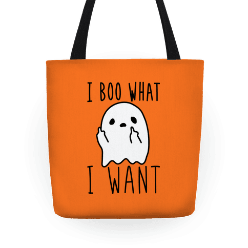 I Boo What I Want Tote