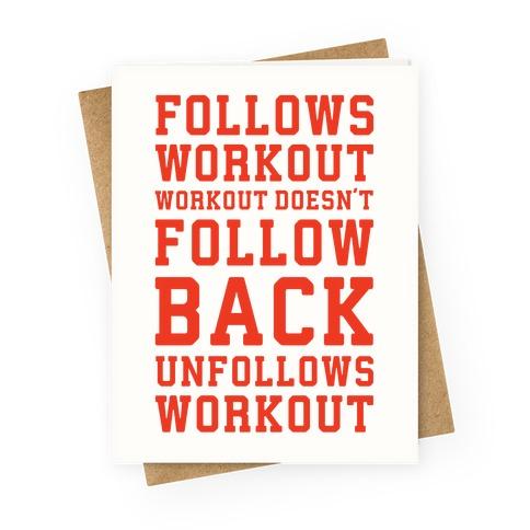 Follows Workout Workout Doesn't follow back unfollows workout Greeting Card