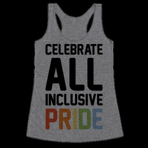 Celebrate All Inclusive Pride Racerback Tank Top