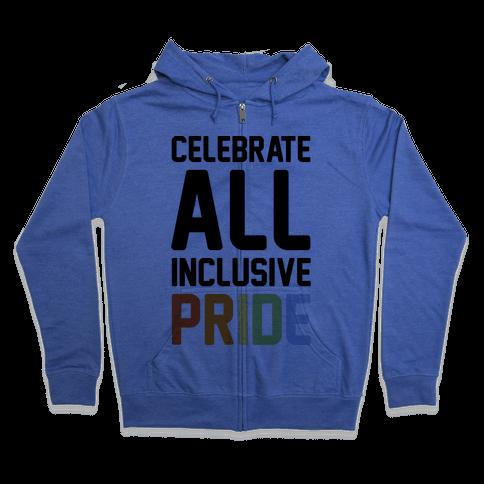Celebrate All Inclusive Pride Zip Hoodie