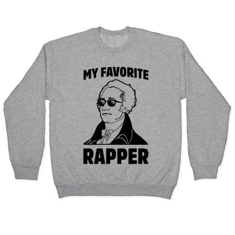 My Favorite Rapper is Alexander Hamilton Pullover