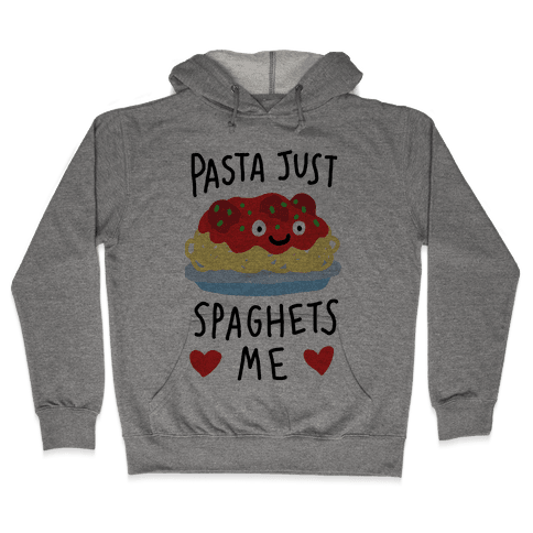 Pasta Just Spaghets Me Hooded Sweatshirt