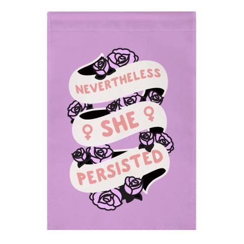 Nevertheless She Persisted (Feminist Ribbon) Garden Flag