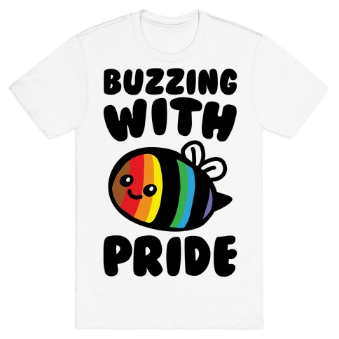 Buzzing With Pride T-Shirt