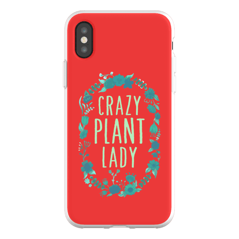 Crazy Plant Lady Phone Flexi-Case