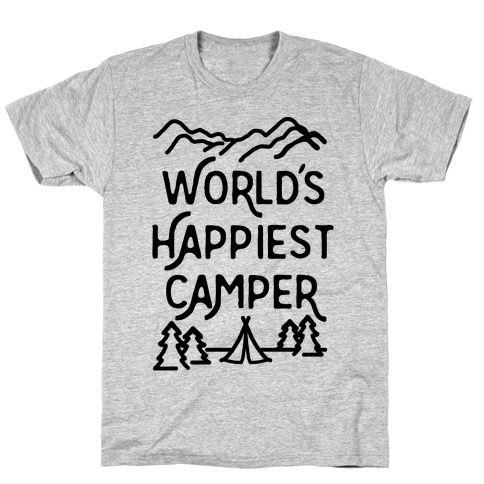World's Happiest Camper T-Shirt