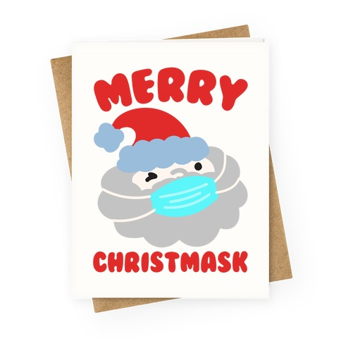 Merry Christmask Greeting Card