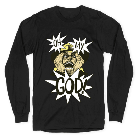 Oh my God!! - Jojo's Bizarre Adventure Long Sleeve T-Shirt