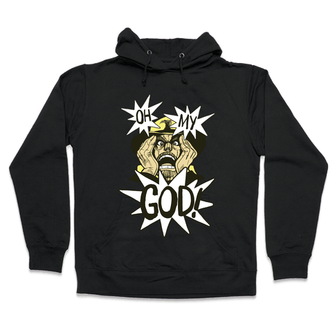 Oh my God!! - Jojo's Bizarre Adventure Hooded Sweatshirt