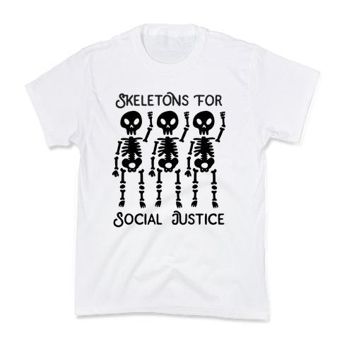 Skeletons for Social Justice Kids T-Shirt