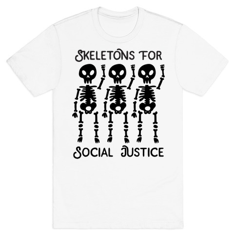 Skeletons for Social Justice T-Shirt
