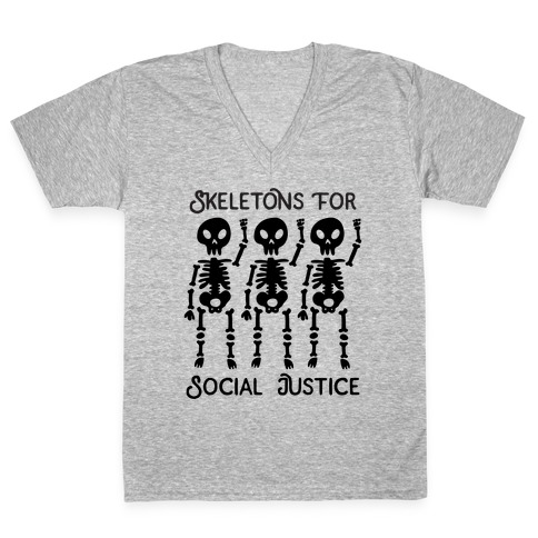 Skeletons for Social Justice V-Neck Tee Shirt