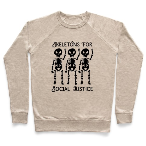 Skeletons for Social Justice Pullover