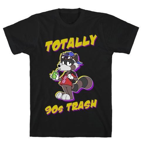 Totally 90's Trash Raccoon T-Shirt