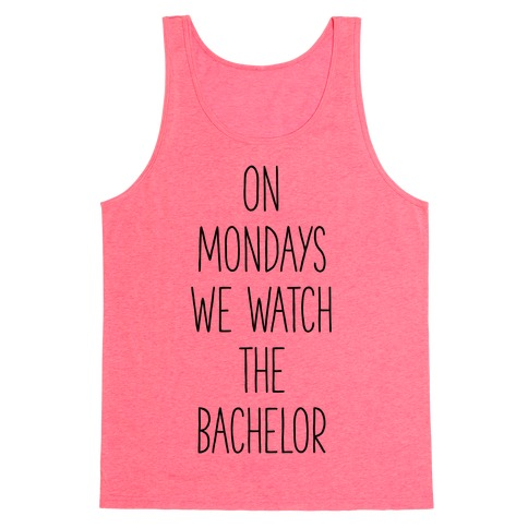 On Mondays We Watch the Bachelor Tank Top