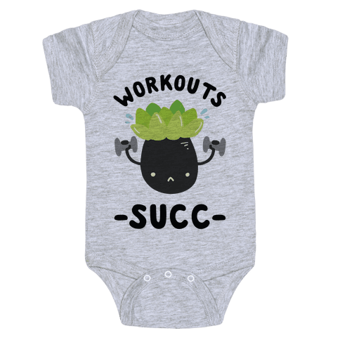 Workouts Succ Baby Onesy