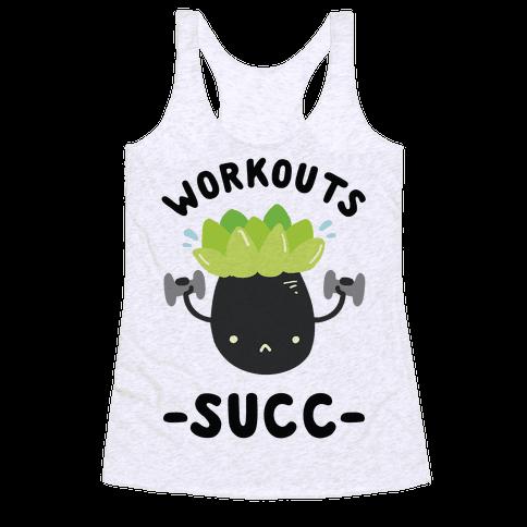 Workouts Succ Racerback Tank Top