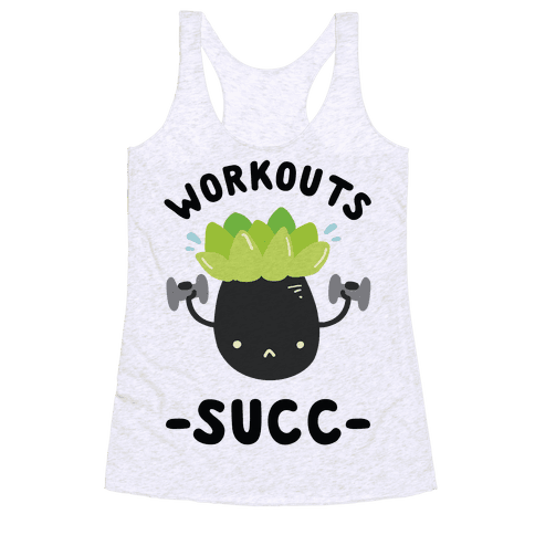 Workouts Succ Racerback Tank Top